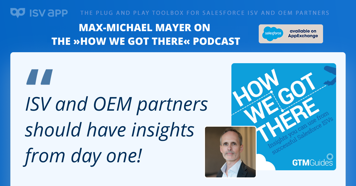 ISVapp CEO Max-Michael Mayer on the »How We Got There« podcast — Post Image